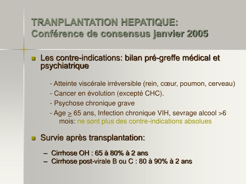 TRANPLANTATION HEPATIQUE: Conférence de consensus janvier 2005