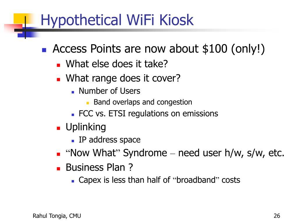 Hypothetical WiFi Kiosk