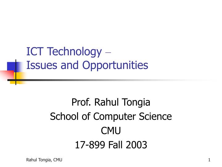Ict technology issues and opportunities