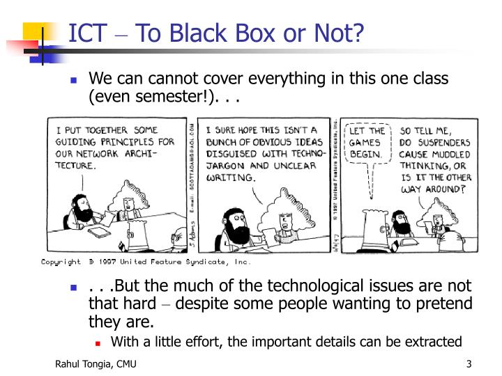 Ict to black box or not