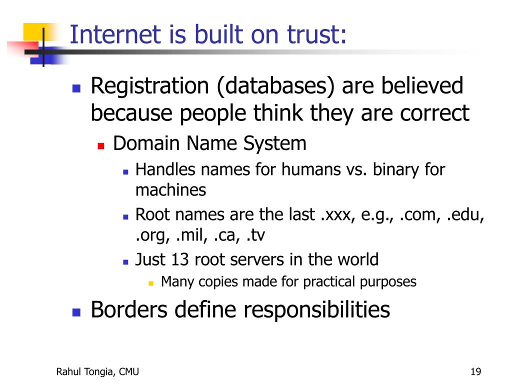 Internet is built on trust: