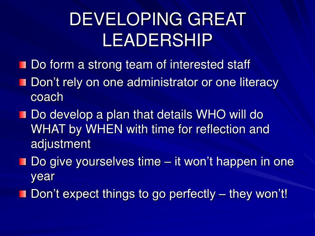 DEVELOPING GREAT LEADERSHIP