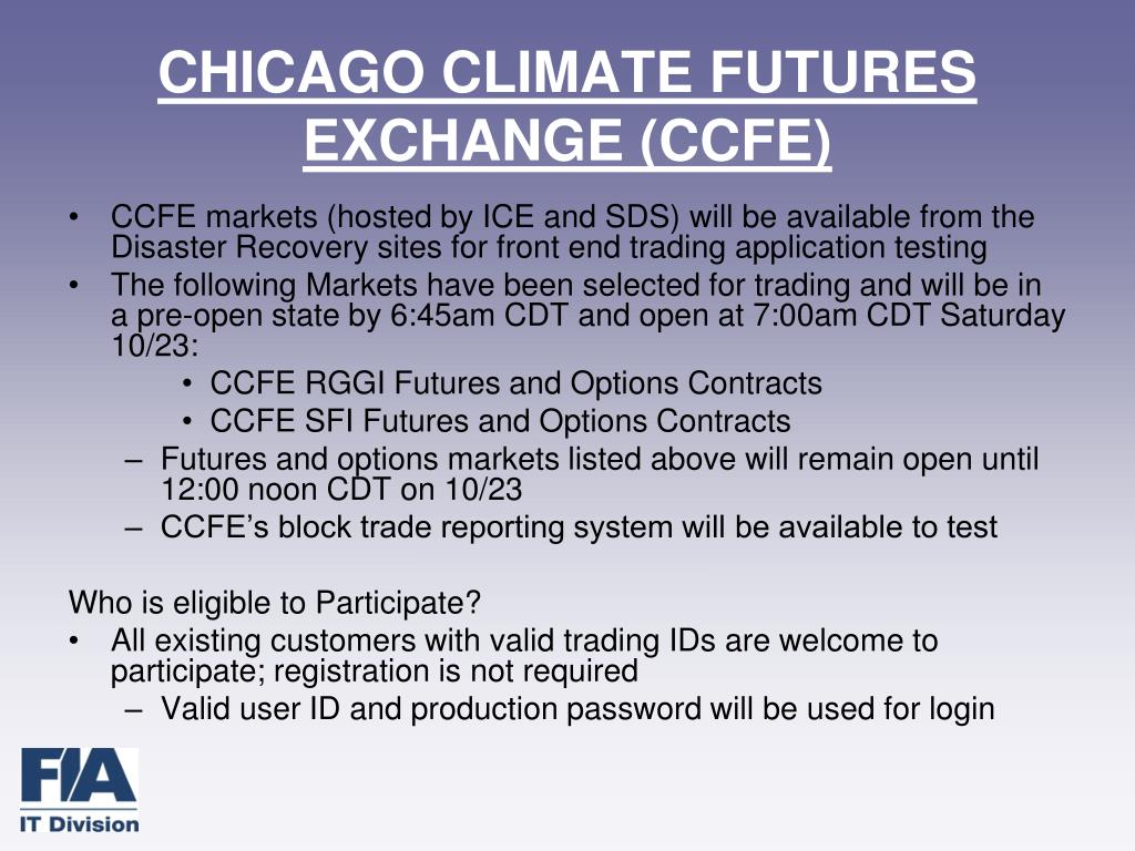 CHICAGO CLIMATE FUTURES EXCHANGE (CCFE)