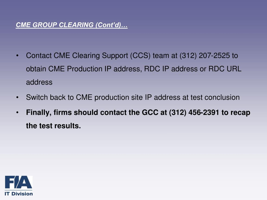 CME GROUP CLEARING (Cont'd)…