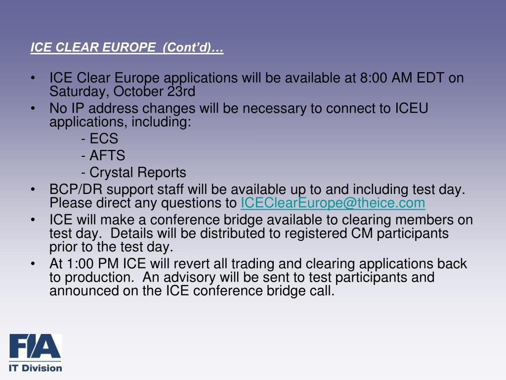 ICE CLEAR EUROPE  (Cont'd)…