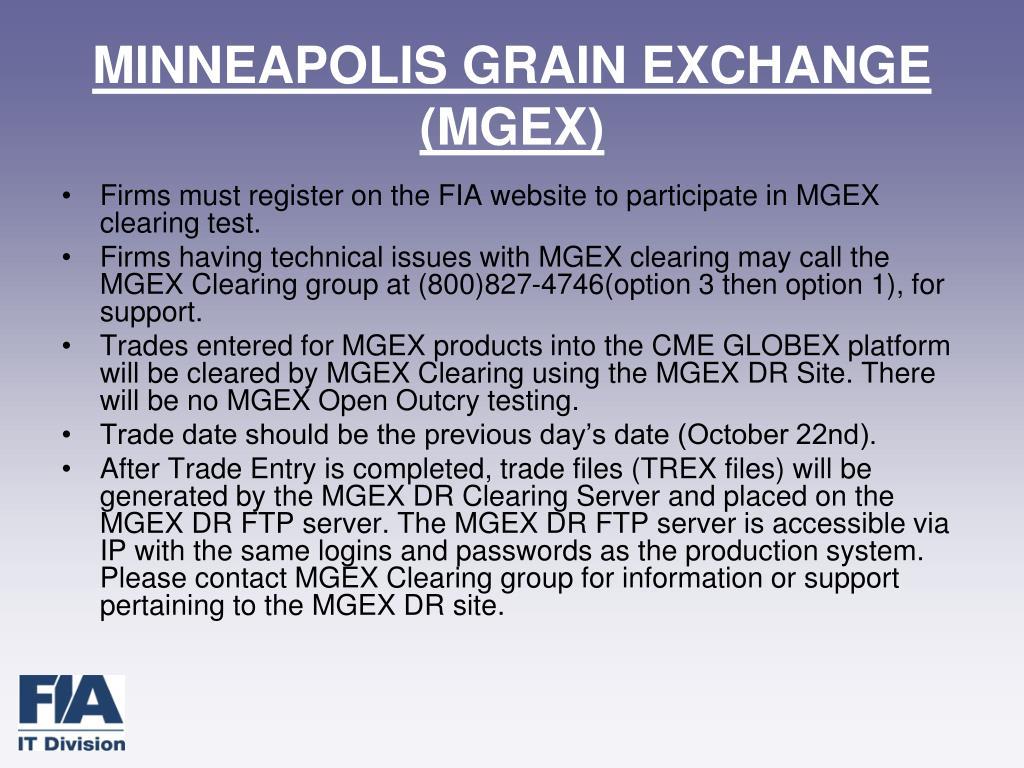 MINNEAPOLIS GRAIN EXCHANGE (MGEX)