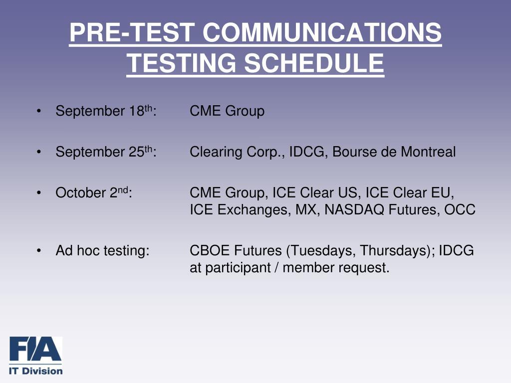 PRE-TEST COMMUNICATIONS