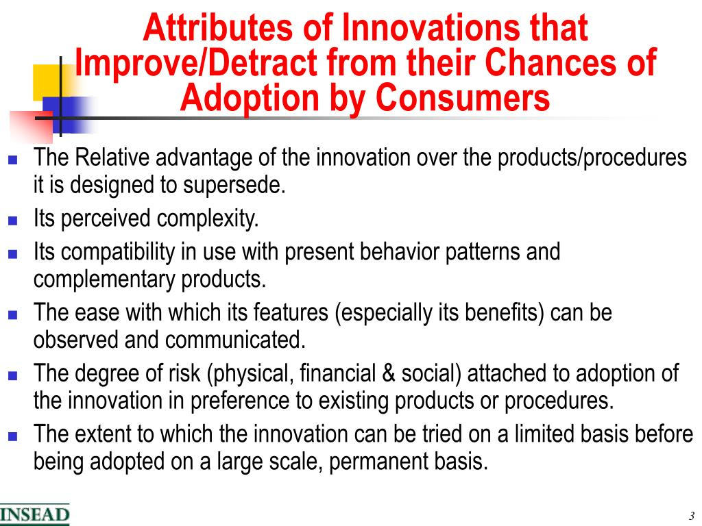 Attributes of Innovations that Improve/Detract from their Chances of Adoption by Consumers