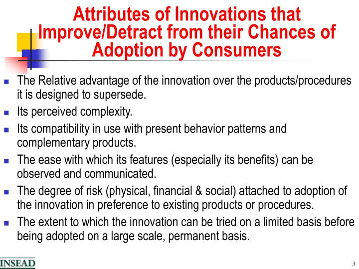 Attributes of innovations that improve detract from their chances of adoption by consumers