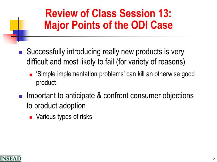 Review of class session 13 major points of the odi case