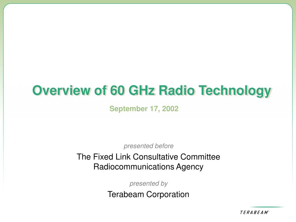 overview of 60 ghz radio technology l.