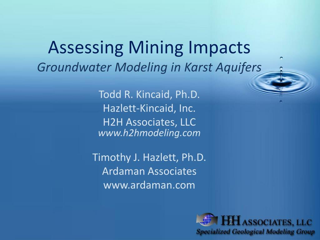 assessing mining impacts groundwater modeling in karst aquifers l.