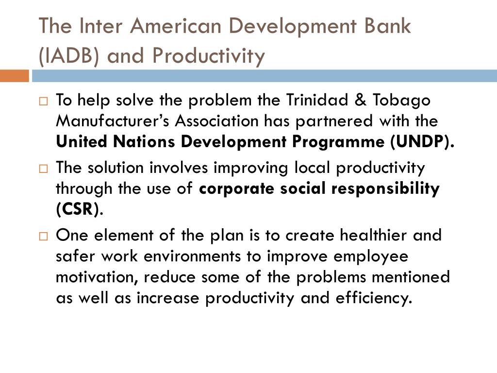 The Inter American Development Bank (IADB) and Productivity