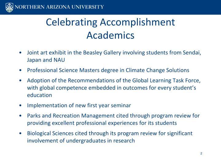 Celebrating accomplishment academics