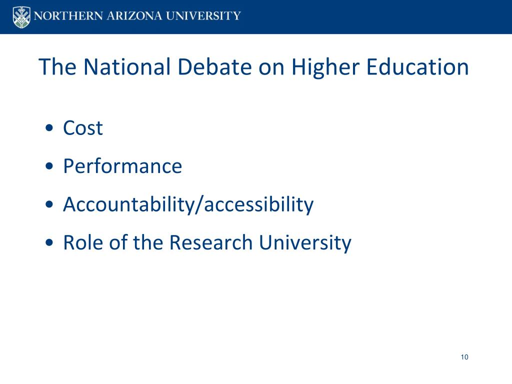 The National Debate on Higher Education