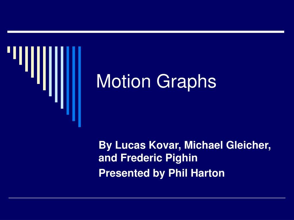 motion graphs l.