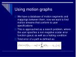 using motion graphs