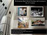 redesigning high school teaching and learning in the 21 st century