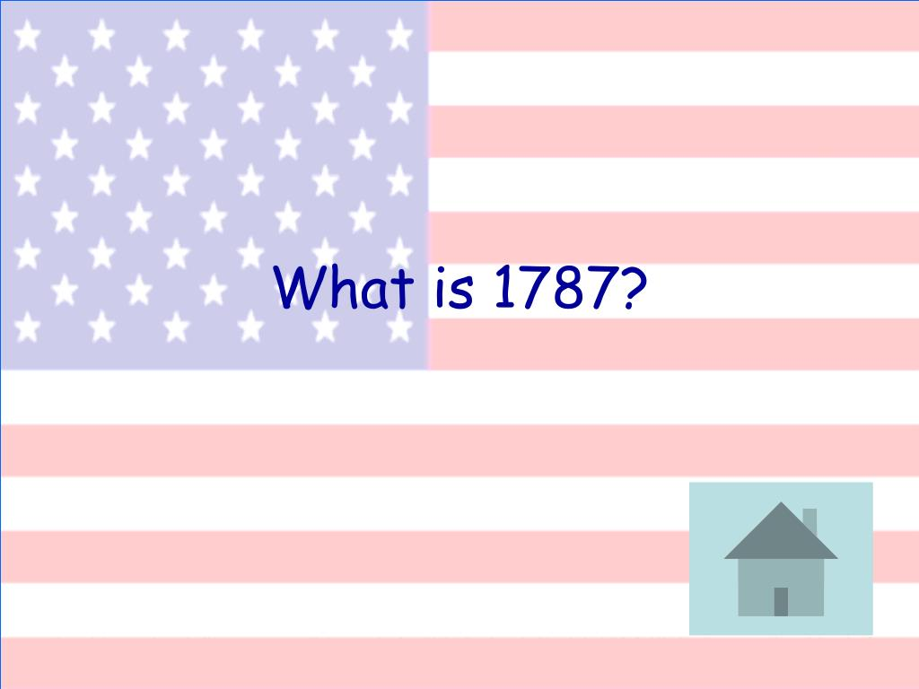 What is 1787?