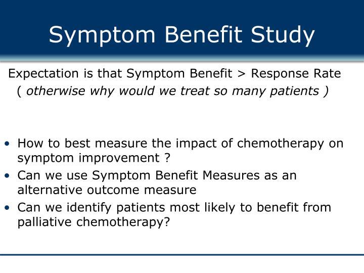 Symptom benefit study