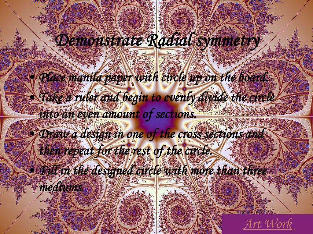 Demonstrate Radial symmetry