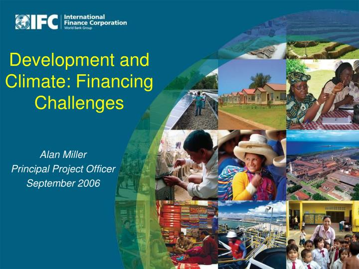 Development and climate financing challenges