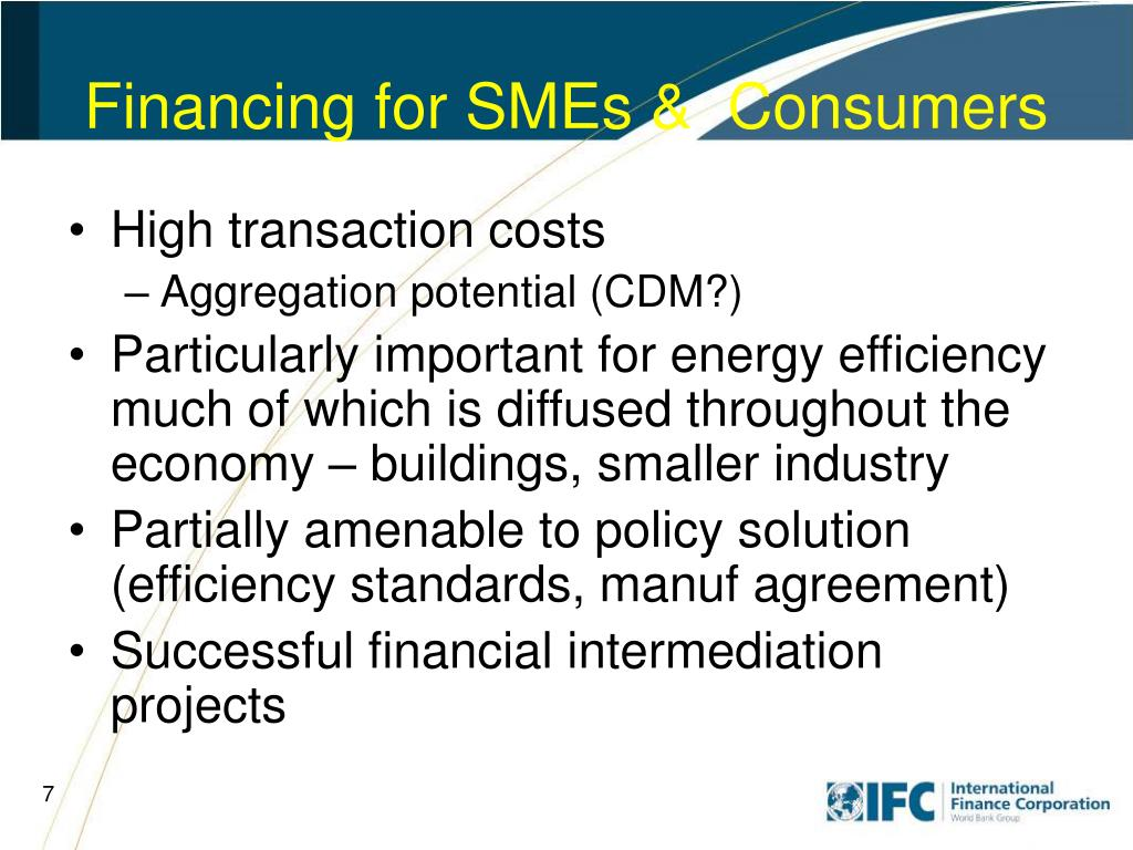 Financing for SMEs &  Consumers