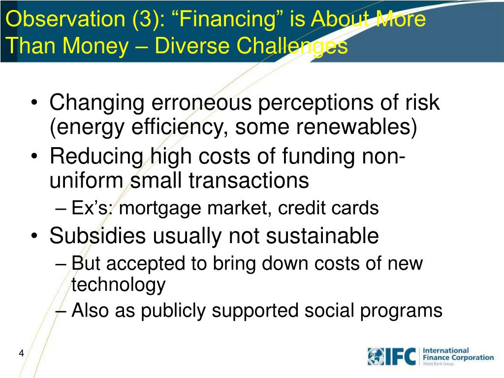 """Observation (3): """"Financing"""" is About More Than Money – Diverse Challenges"""