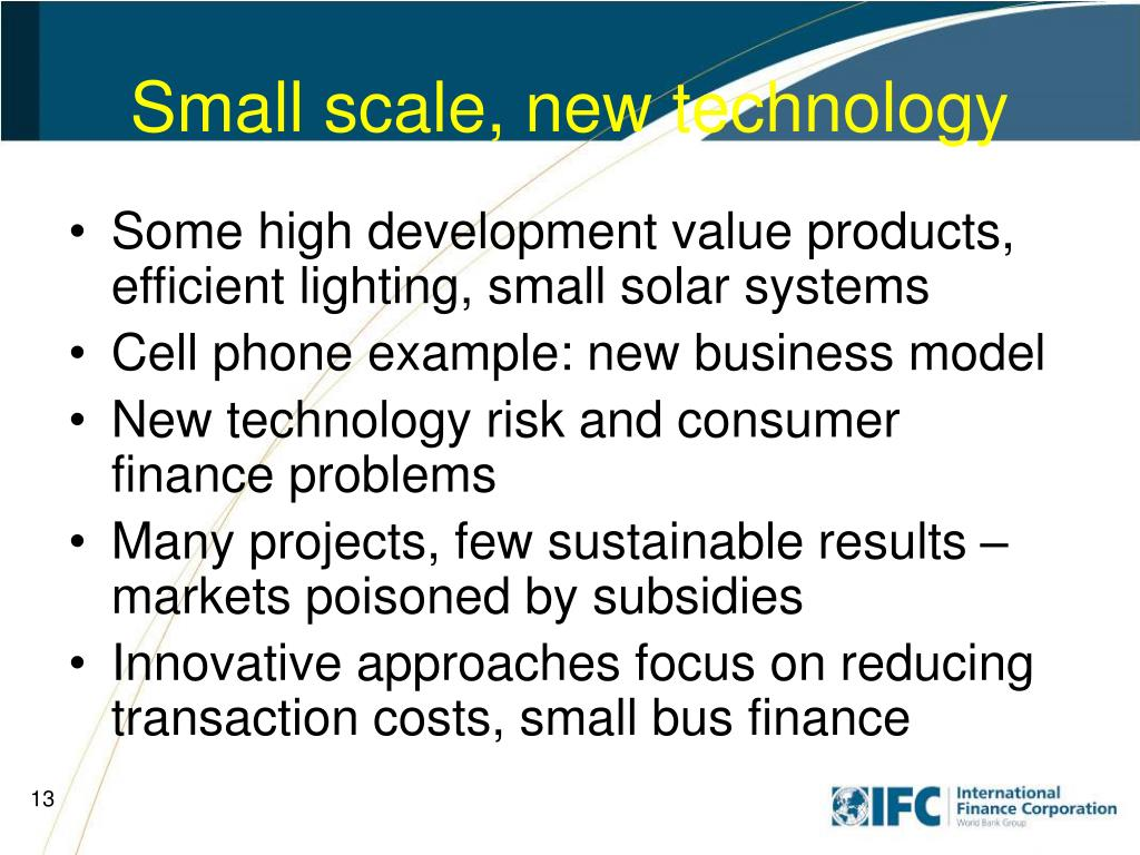 Small scale, new technology