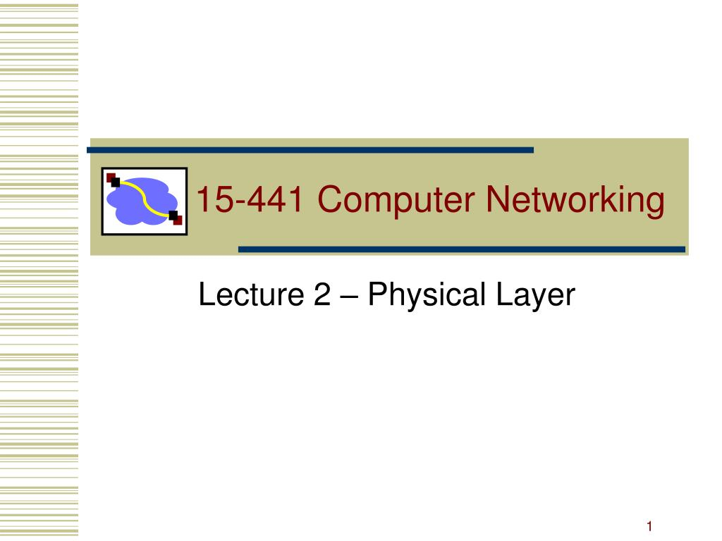 15 441 computer networking l.