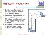 propagation mechanisms