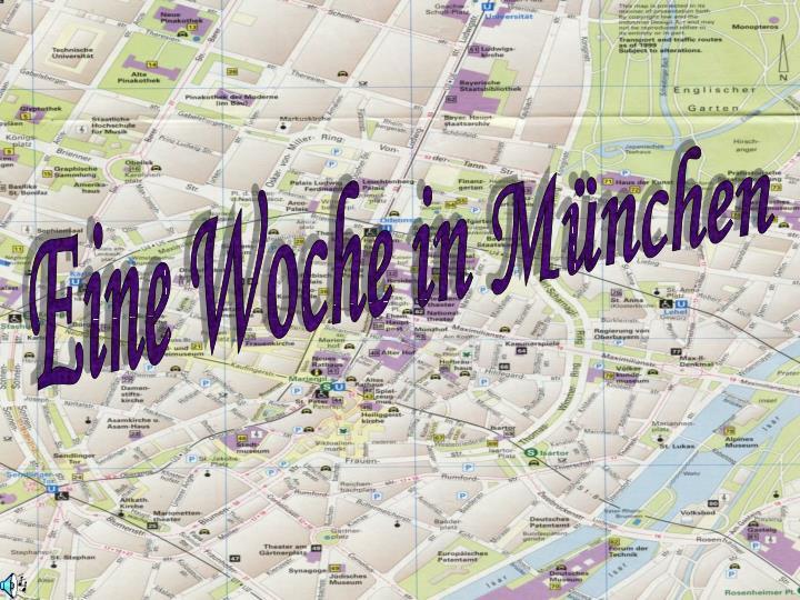 Eine Woche in München