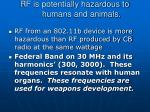 rf is potentially hazardous to humans and animals