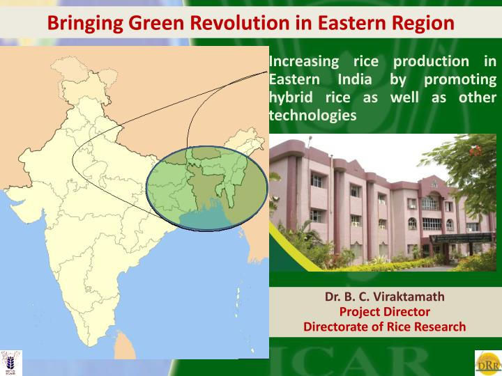 Bringing Green Revolution in Eastern Region