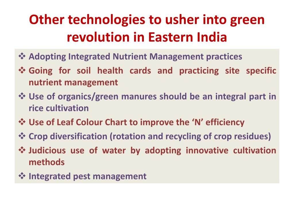 Other technologies to usher into green revolution in Eastern India