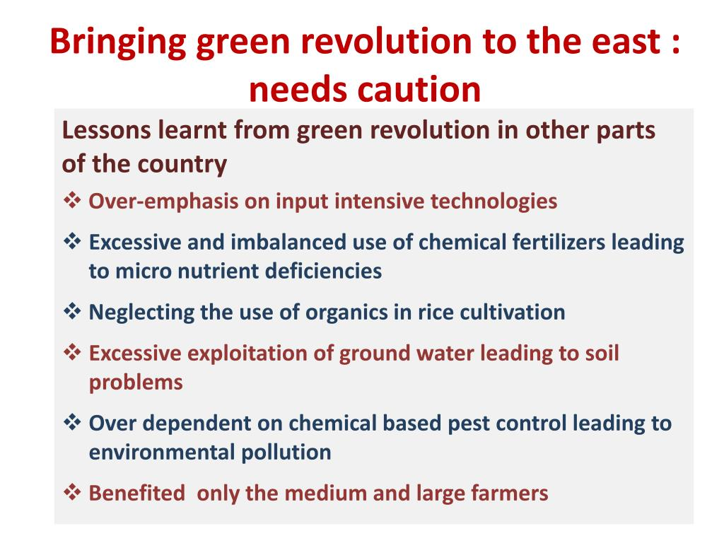 Bringing green revolution to the east : needs caution