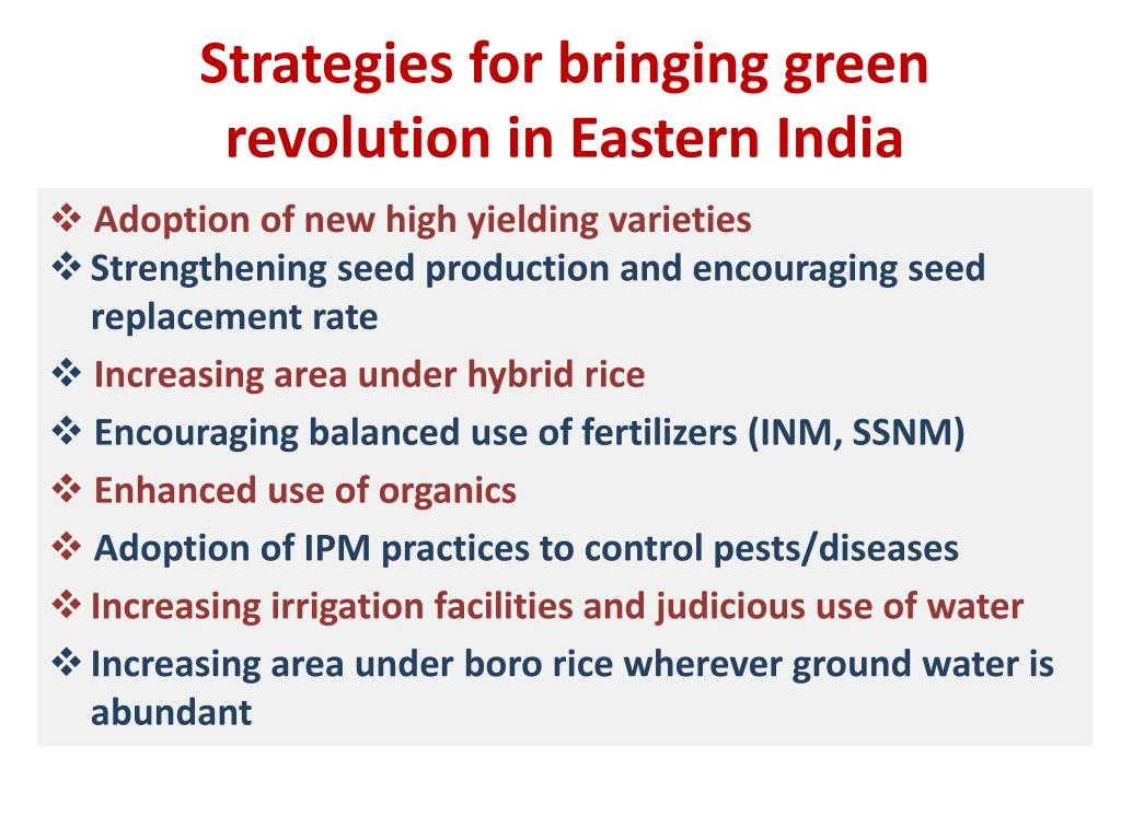 Strategies for bringing green revolution in Eastern India