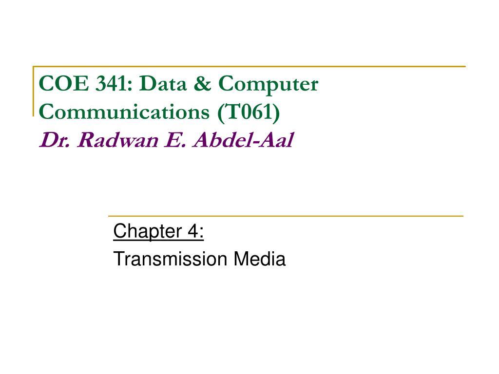 chapter 4 transmission media l.