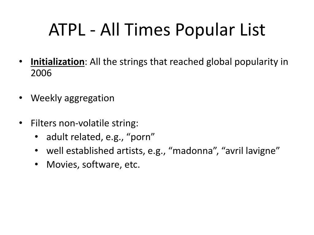ATPL - All Times Popular List