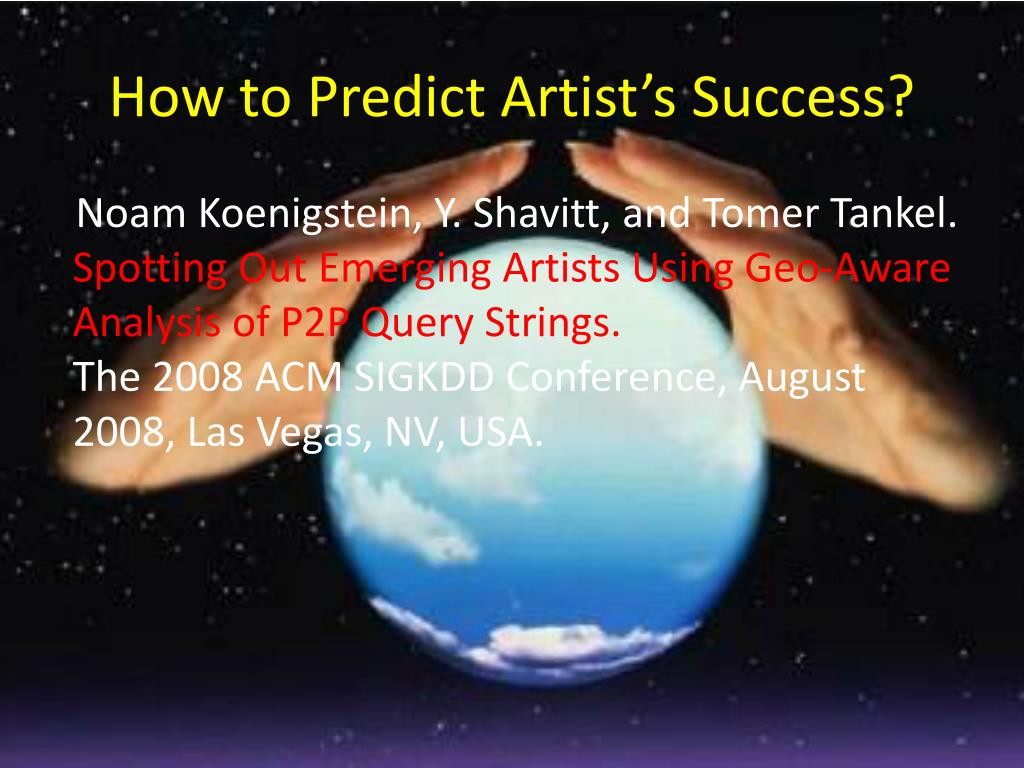 How to Predict Artist's Success?