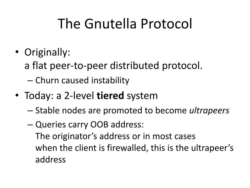 The Gnutella Protocol