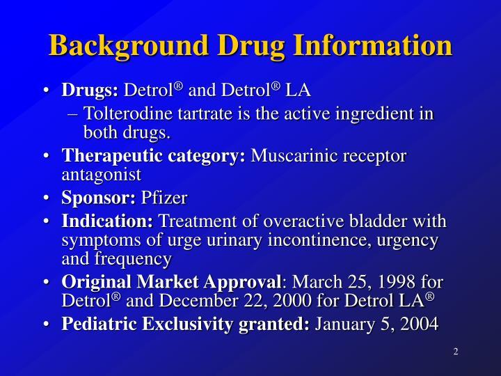 Background drug information