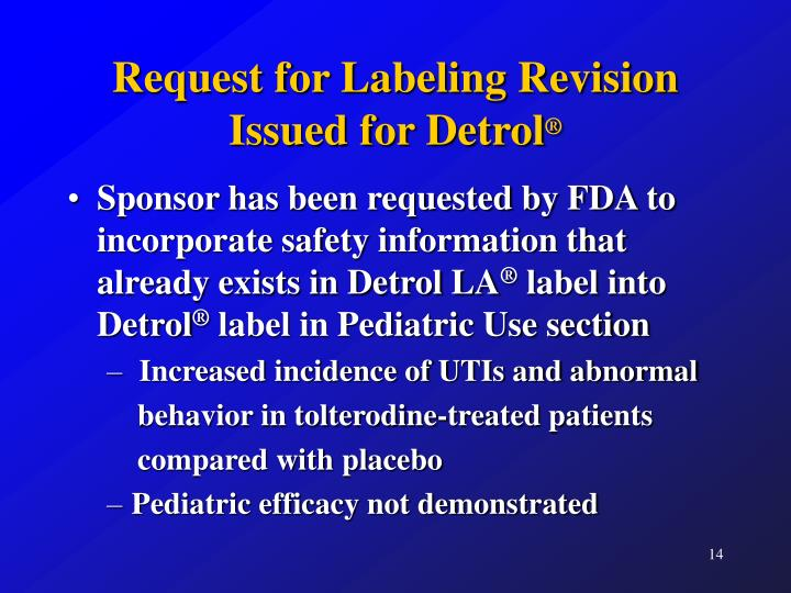 Request for Labeling Revision Issued for Detrol