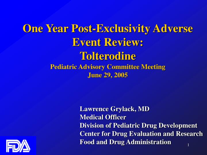 One Year Post-Exclusivity Adverse Event Review: