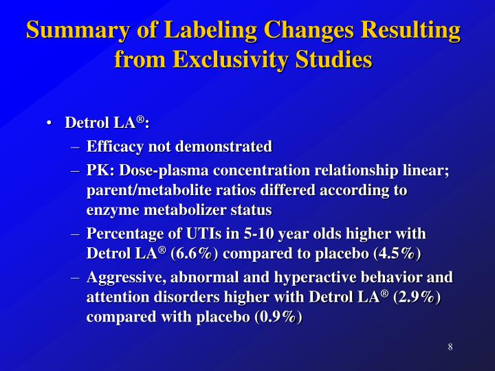 Summary of Labeling Changes Resulting from Exclusivity Studies