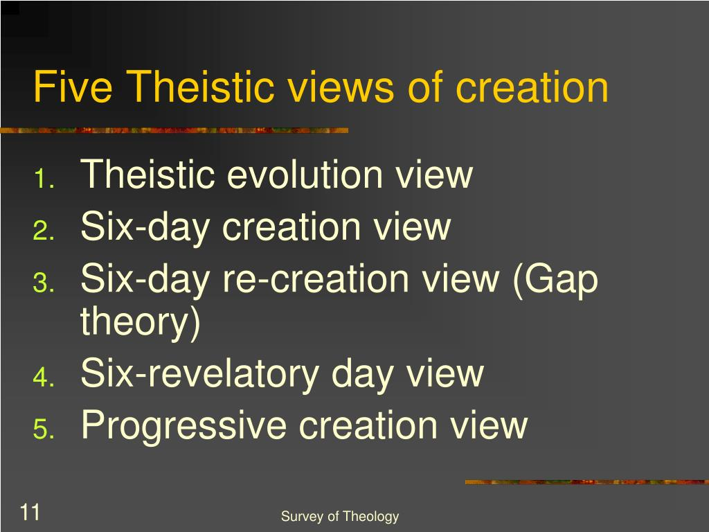 Five Theistic views of creation