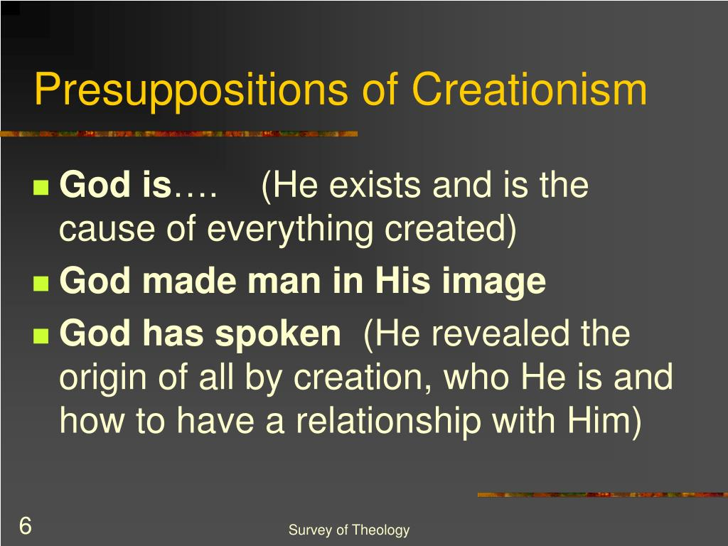 Presuppositions of Creationism