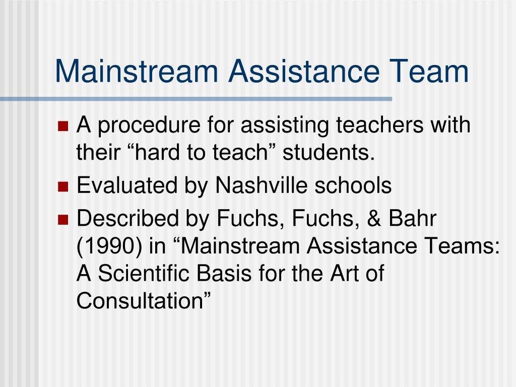 Mainstream Assistance Team