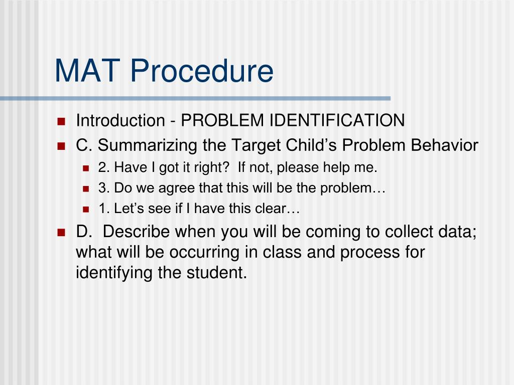 MAT Procedure