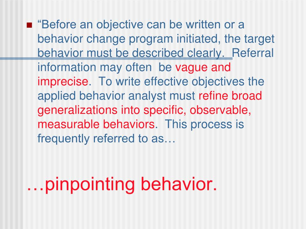 …pinpointing behavior.